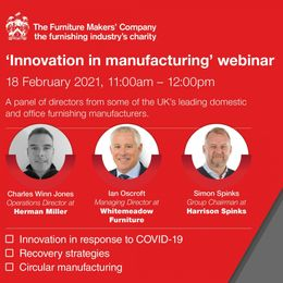 Innovation in Manufacturing Webinar by The Furniture Makers' Company