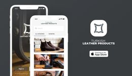 Turkish Leather Products Application is available in app store and play store