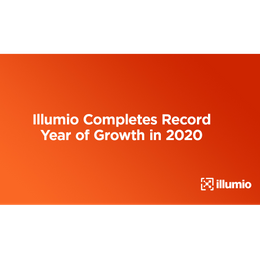 Illumio Completes Record Year of Growth in 2020