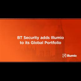 BT Security Adds Illumio to its Global Portfolio