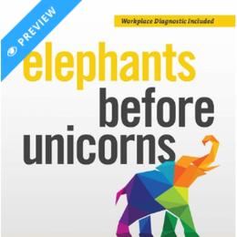 Elephants Before Unicorns: Emotionally Intelligent HR Strategies to Save Your Company