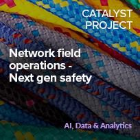 Network field operations – Next gen safety