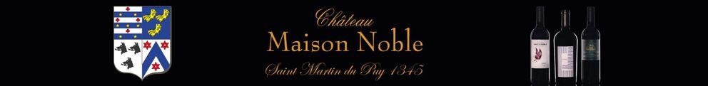 CHÂTEAU MAISON NOBLE SAINT MARTIN