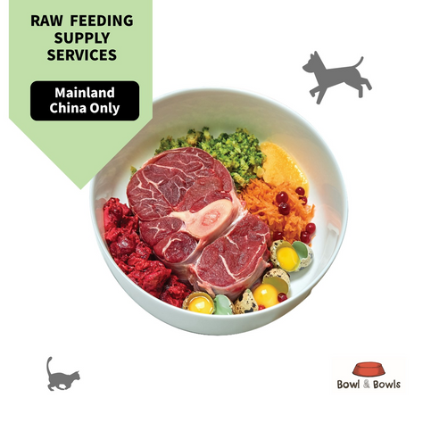 Raw Feeding Supply Services(Mainland China Only)